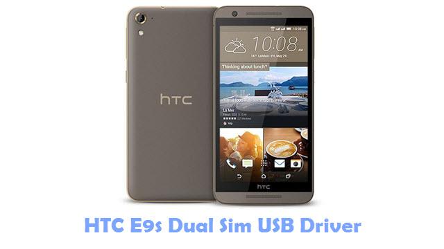 Download HTC E9s Dual Sim USB Driver