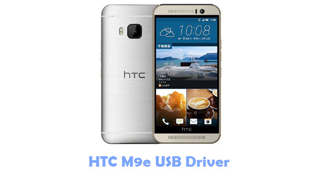 Download HTC M9e USB Driver