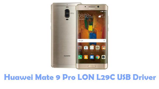 Download Huawei Mate 9 Pro LON L29C USB Driver