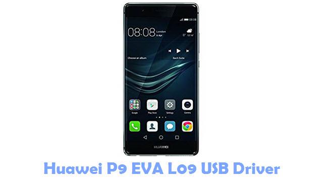 Download Huawei P9 EVA L09 USB Driver