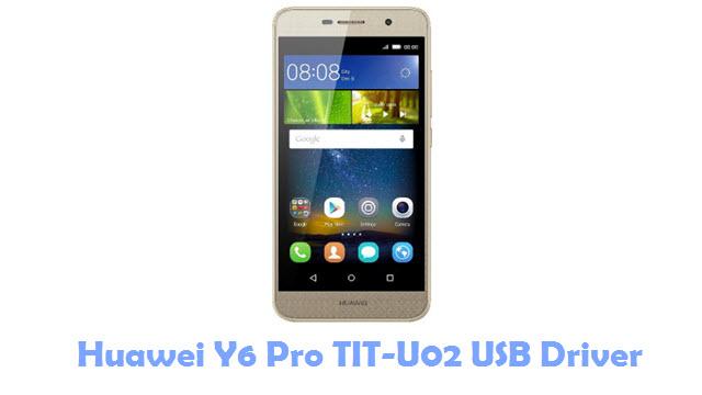 Download Huawei Y6 Pro TIT-U02 USB Driver