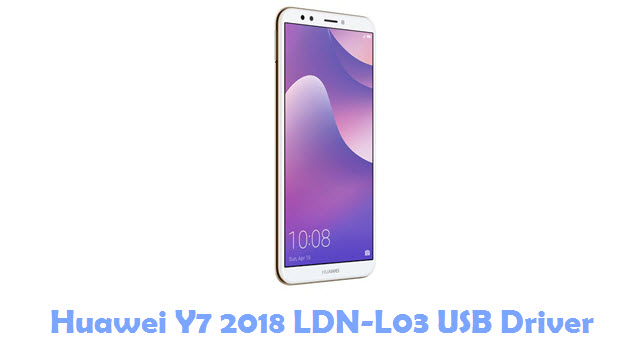 Download Huawei Y7 2018 LDN-L03 USB Driver