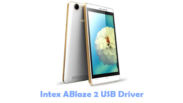 Download Intex ABlaze 2 USB Driver
