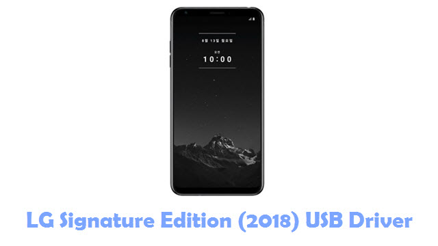 Download LG Signature Edition (2018) USB Driver