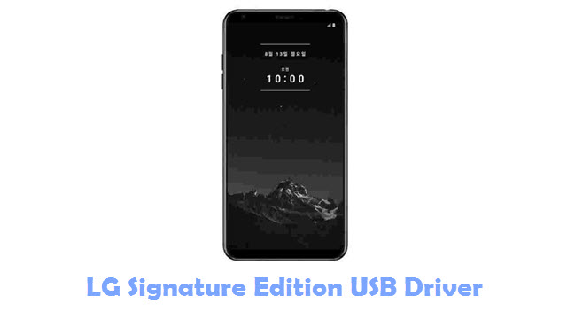 Download LG Signature Edition USB Driver