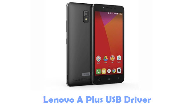 Download Lenovo A Plus USB Driver