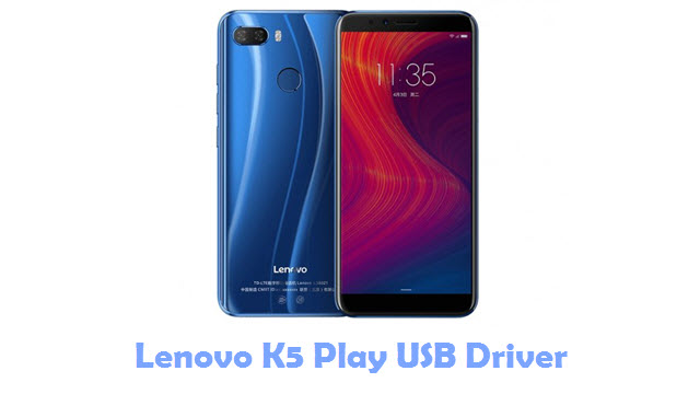 Download Lenovo K5 Play USB Driver
