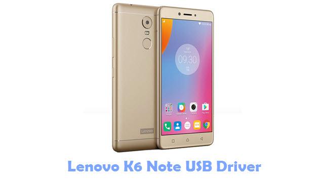 Lenovo K6 Note USB Driver