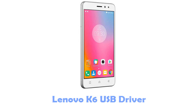 Download Lenovo K6 USB Driver