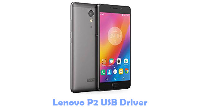 Download Lenovo P2 USB Driver