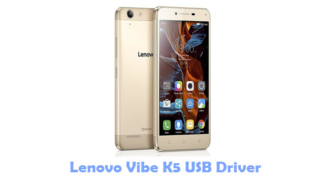 Download Lenovo Vibe K5 USB Driver