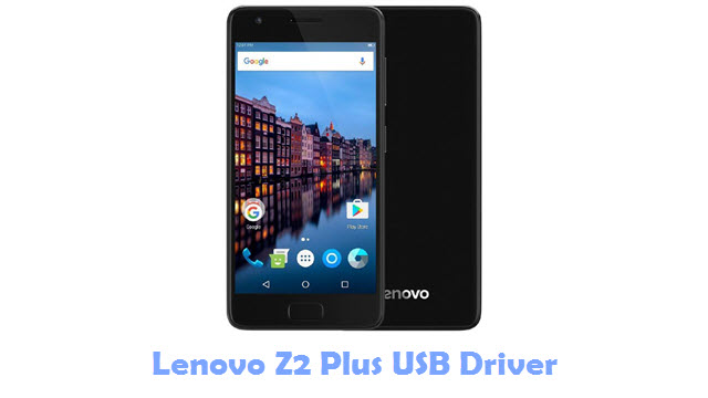 Download Lenovo Z2 Plus USB Driver