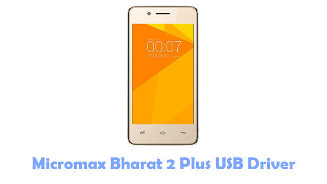 Download Micromax Bharat 2 Plus USB Driver