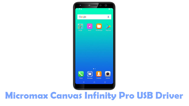 Download Micromax Canvas Infinity Pro USB Driver
