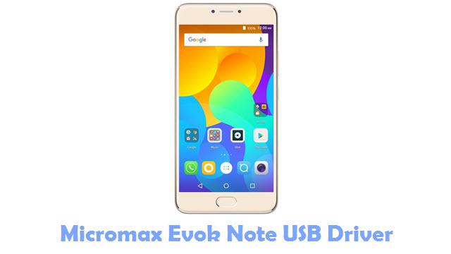 Download Micromax Evok Note USB Driver