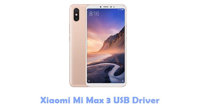 Xiaomi Mi Max 3 USB Driver