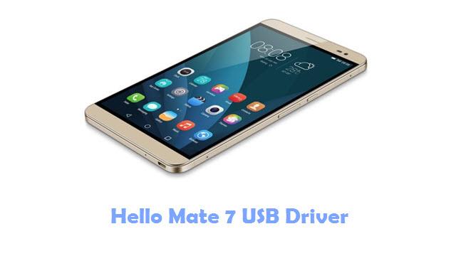 Hello Mate 7 USB Driver