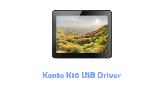 Kente K10 USB Driver