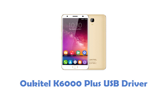 Oukitel K6000 Plus USB Driver