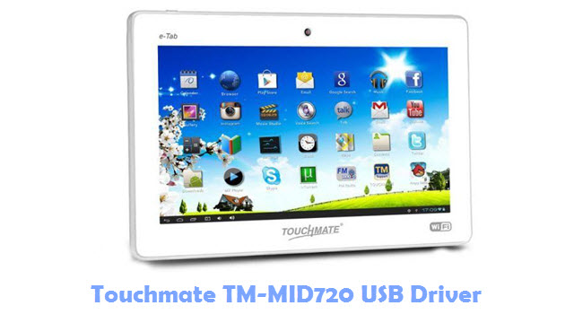 Download Touchmate TM-MID720 USB Driver