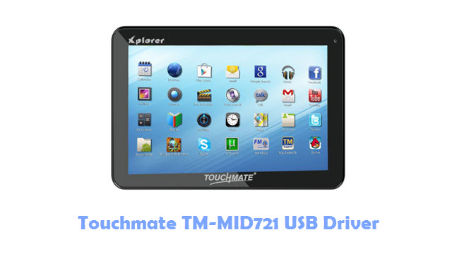 Download Touchmate TM-MID721 USB Driver