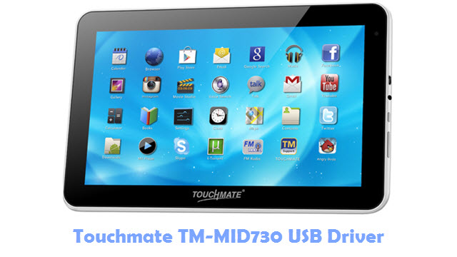 Download Touchmate TM-MID730 USB Driver