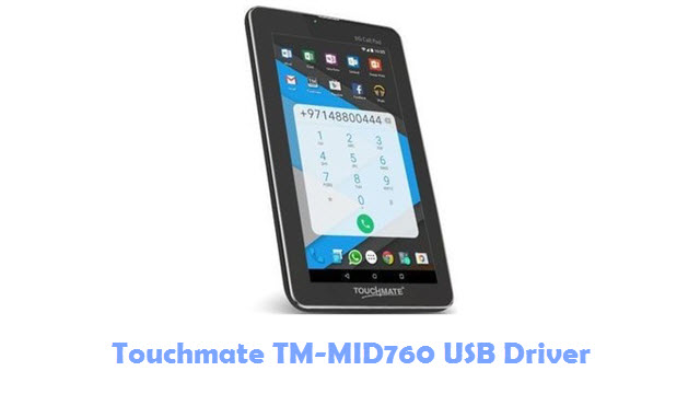 Download Touchmate TM-MID760 USB Driver