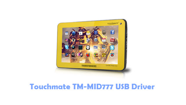 Download Touchmate TM-MID777 USB Driver