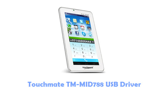 Download Touchmate TM-MID788 USB Driver