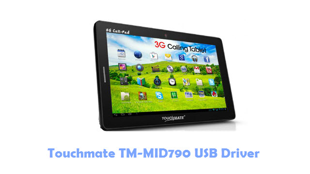 Download Touchmate TM-MID790 USB Driver