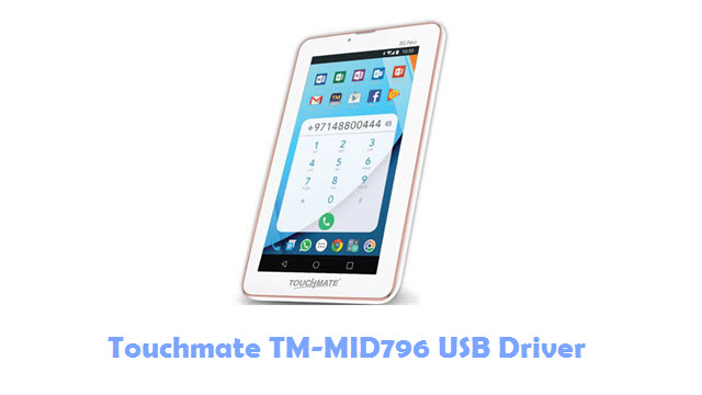 Download Touchmate TM-MID796 USB Driver