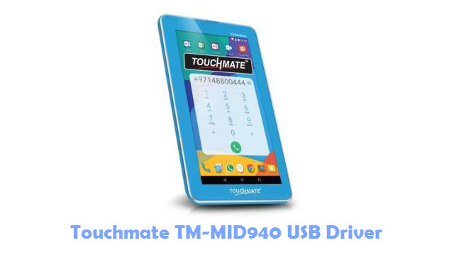 Download Touchmate TM-MID940 USB Driver