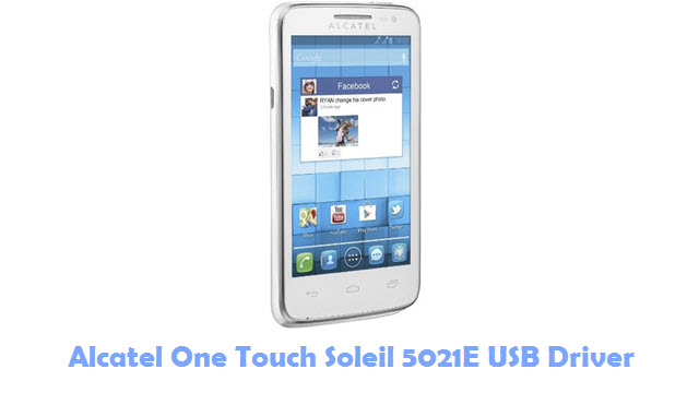 Download Alcatel One Touch Soleil 5021E USB Driver