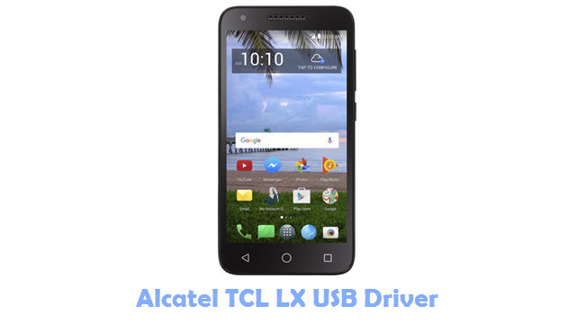 Download Alcatel TCL LX USB Driver