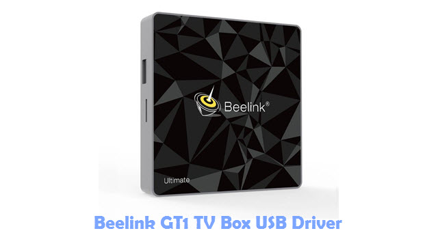 Beelink GT1 TV Box USB Driver