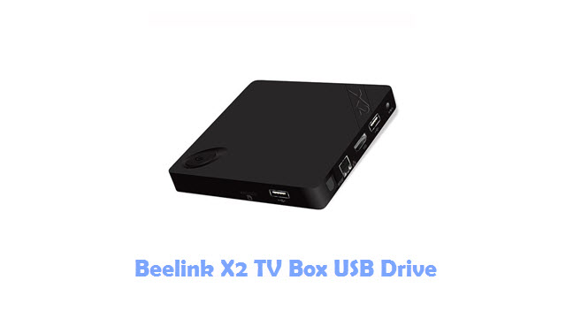 Beelink X2 TV Box USB Driver
