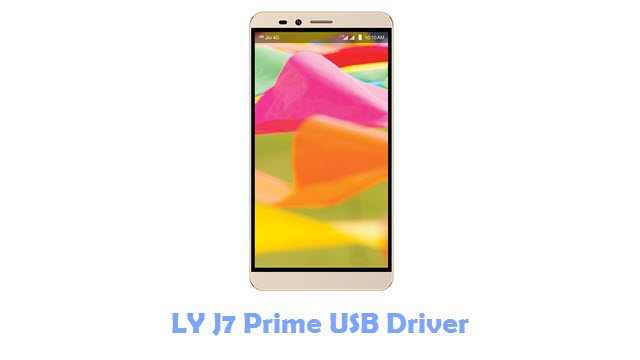 Download LY J7 Prime USB Driver