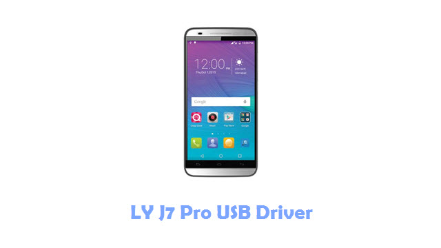 Download LY J7 Pro USB Driver