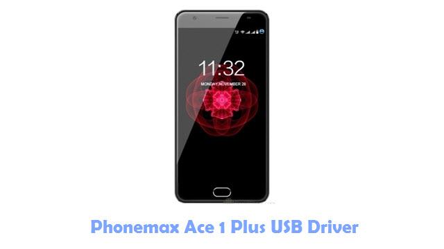Phonemax Ace 1 Plus USB Driver