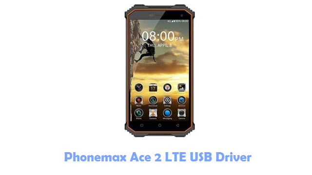 Download Phonemax Ace 2 LTE USB Driver