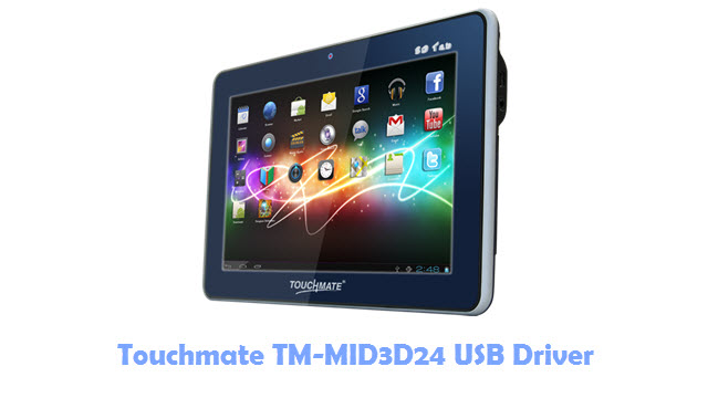 Download Touchmate TM-MID3D24 USB Driver