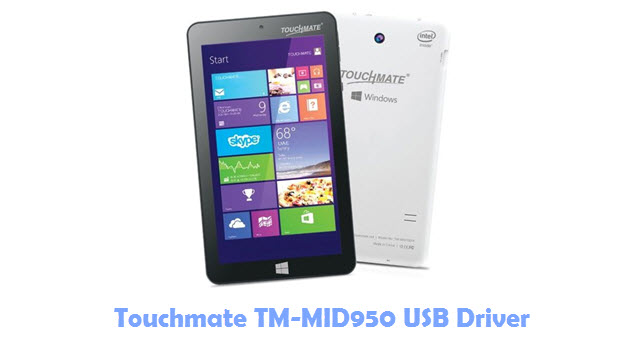 Download Touchmate TM-MID950 USB Driver