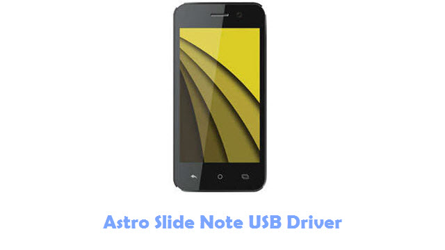 Download Astro Slide Note USB Driver