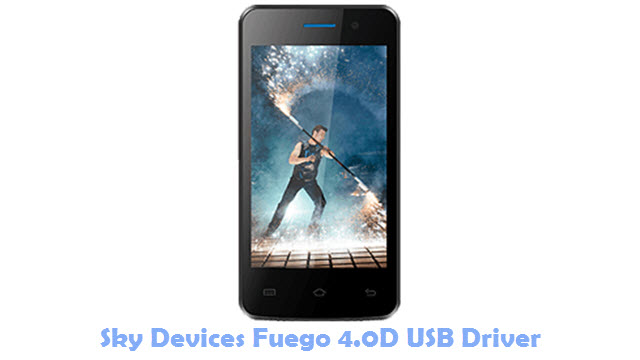 Download Sky Devices Fuego 4.0D USB Driver
