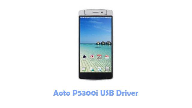 Download Aoto P5300i USB Driver