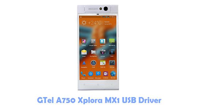 Download GTel A750 Xplora MX1 USB Driver