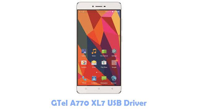 Download GTel A770 XL7 USB Driver
