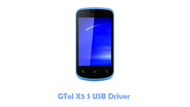 Download GTel X5 S USB Driver