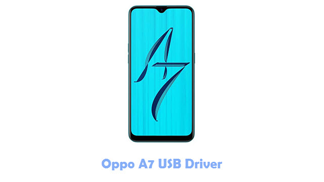 Download Oppo A7 USB Driver