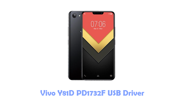 Download Vivo Y81D PD1732F USB Driver